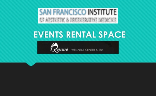 San Francisco Institute of Aesthetic & Regenerative Medicine in Union Square, San Francisco