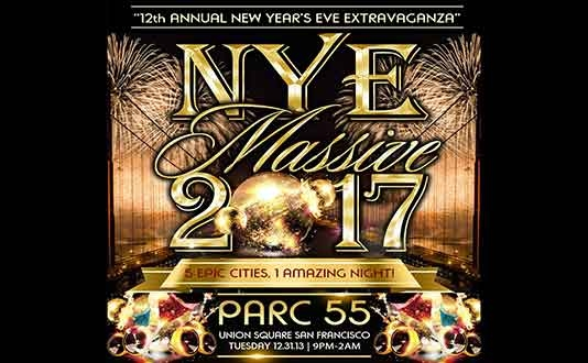 NYE Massive 2017 Parc 55 Hilton Union Square San Francisco