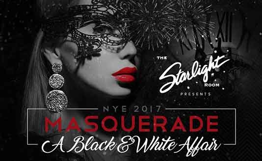 "NYE Masquerade ""Black & White Affair"" at the Starlight Room"