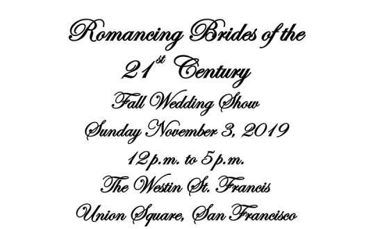 Bridal Exhibit Show—Romancing Brides of The 21st Century
