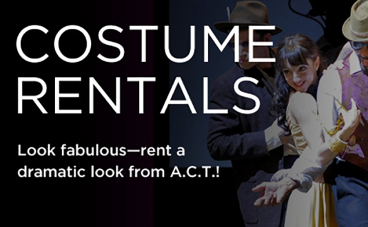 Costume Rental at the A.C.T. in Union Square, San Francisco