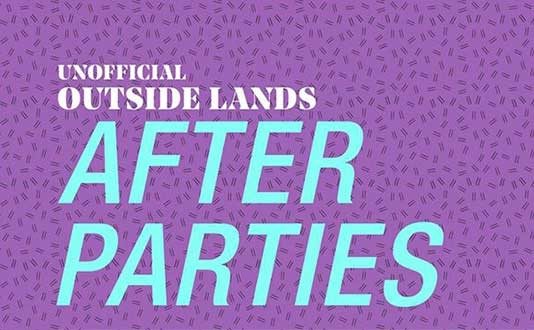 Clift's Unofficial Outside Lands Afterparties