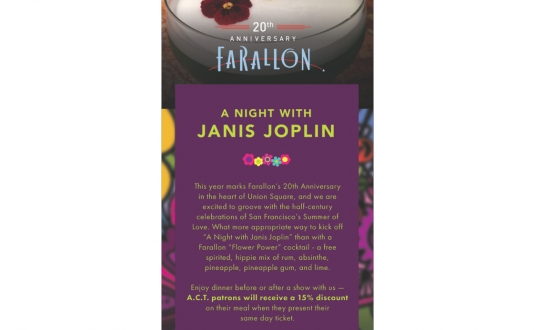 A Night with Janis Joplin at A.C.T. Geary Theater and Farallon in Union Square, San Francisco