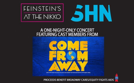 "Cast Members From ""Come From Away"" at Feinstein's at the Nikko in Union Square, San Francisco"