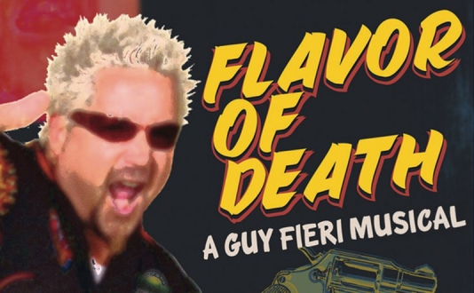Flavor of Death: A Guy Fieri Musical at Shelton Theater in Union Square, San Francisco