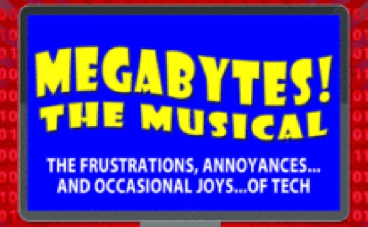 Megabytes! the Musical at Shelton Theater in Union Square, San Francisco
