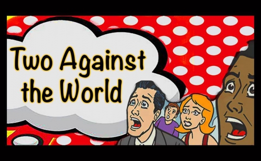 Un-Scripted Theater Co. presents: Two Against the World! in Union Square, San Francisco