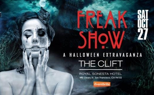 Welcome to the Freak Show! at the Clift Royal Sonesta Hotel in Union Square, San Francisco