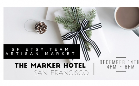 SF Etsy Artisan Pop-Up Market at The Marker Hotel SF in Union Square, San Francisco.