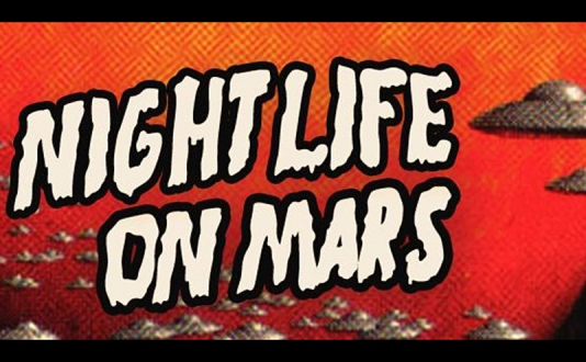 Nightlife on Mars: A Stand-Up Comedy Show