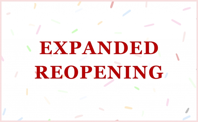 Expanded reopening