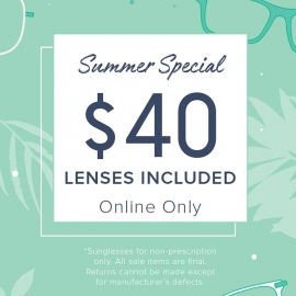 Summer Special $40 Lenses Included!