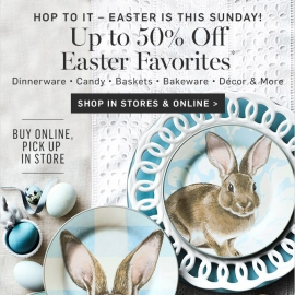 Up to 50% OFF Easter Favorites at Williams Sonoma in Union Square, San Francisco