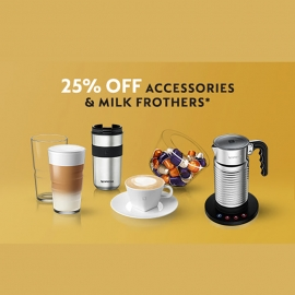 25% Off Accessories & Milk Frothers
